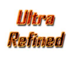 Ultra Refined